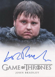 John Bradley as Samwell Tarly (Full-Bleed) <FONT COLOR=BLUE SIZE=-1>Limited  (Upper End) </FONT>