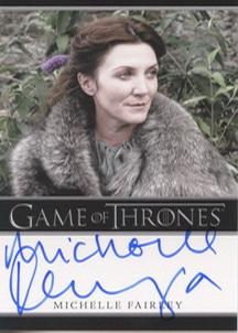 Michelle Fairley as Lady Catelyn Stark (Bordered) <FONT COLOR=BLUE SIZE=-1>Limited  (Lower End) </FONT>