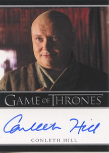 Conleth Hill as Lord Varys (Bordered) <FONT COLOR=BLUE SIZE=-1>Limited  (Upper End) </FONT>