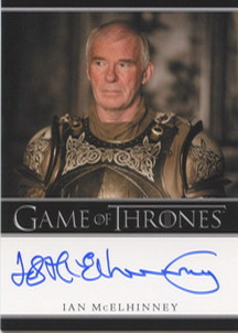 Ian McElhinney as Barristan Selmy (Bordered) <FONT COLOR=BLUE SIZE=-1>Limited  (Upper End) </FONT>