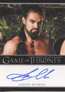 Jason Momoa as Khal Drogo (Bordered) <FONT COLOR=BLUE SIZE=-1>Limited  (Lower End) </FONT>