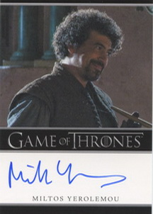 Miltos Yerolemou as Syrio Forel (Bordered) <FONT COLOR=BLUE SIZE=-1>Limited  (Upper End) </FONT>